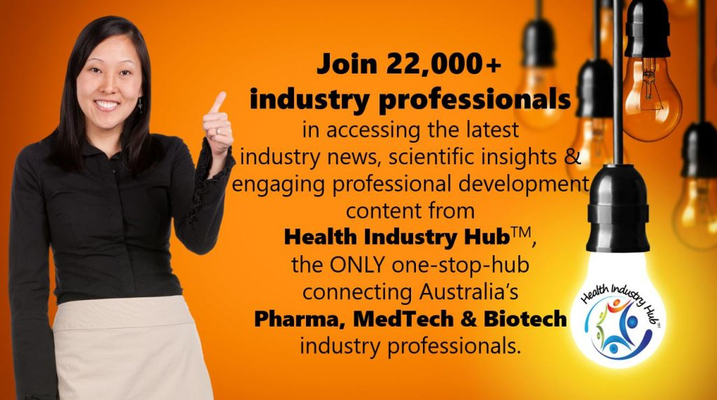 Join 22,000+ industry professionals in accessing the latest  industry news, scientific insights & engaging professional development  content from Health Industry HubTM,  the ONLY one-stop-hub connecting Australia's  Pharma, MedTech & Biotech industry professionals. Register now.
