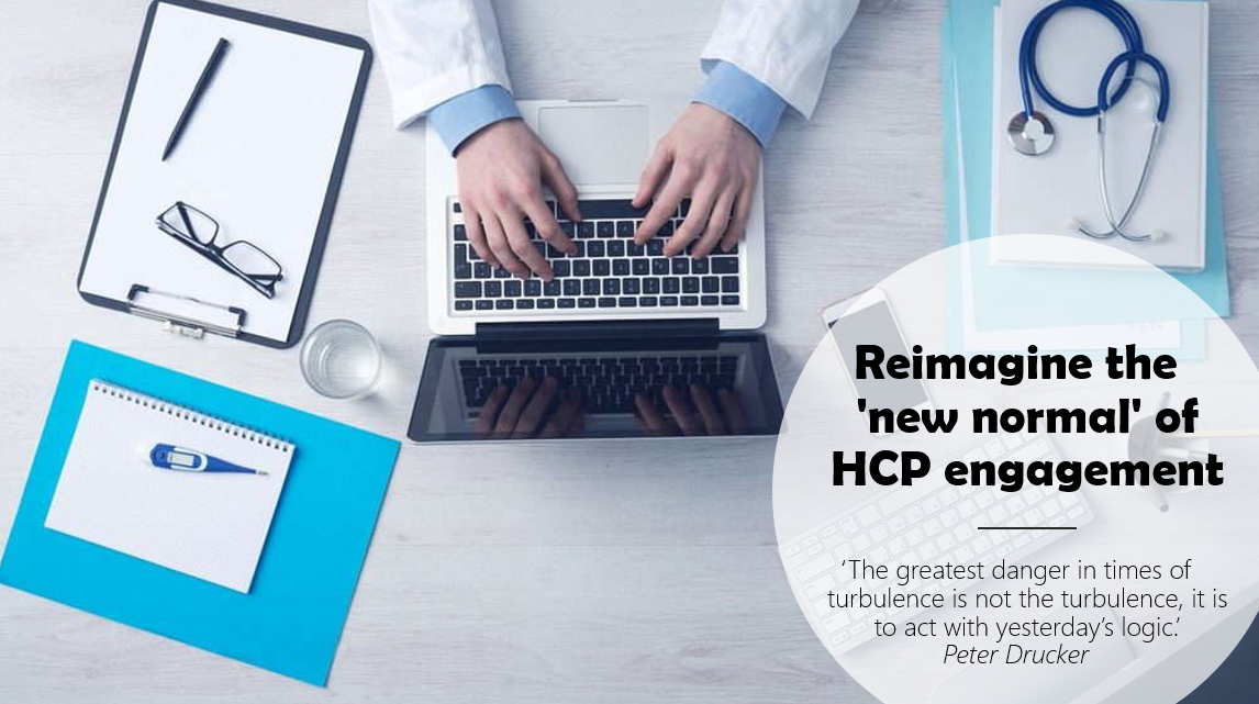 Marketing Pharma Biotech Healthcare - Reimagine the 'new normal' of HCP engagement