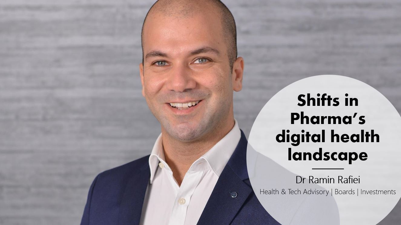 Healthcare Technology Digital Innovations - Shifts in Pharma's digital health landscape - Deep dive with Dr Ramin Rafiei