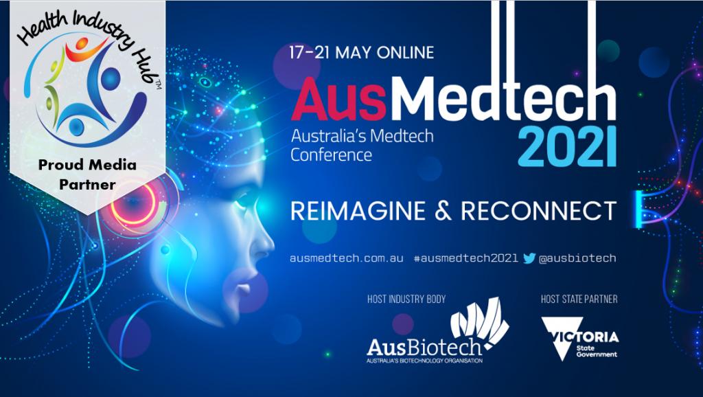 MedTech News - AusBiotech's AusMedtech 2021
