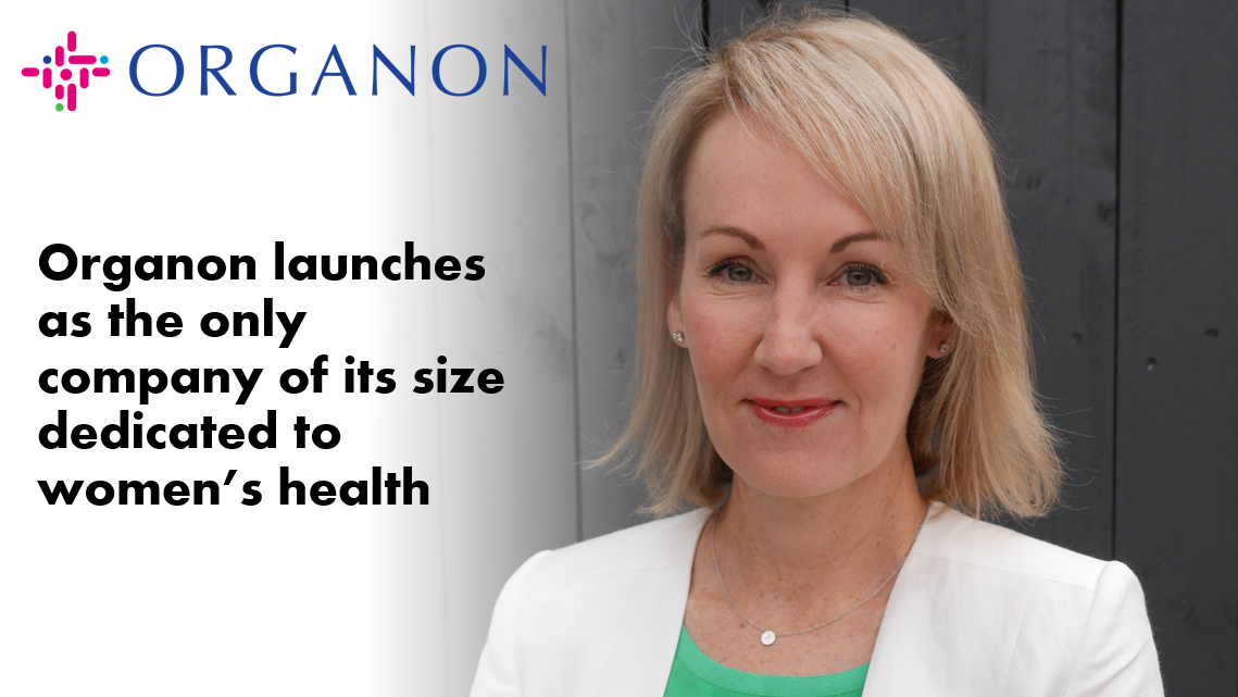Pharma News - MSD spin-off Organon launches as the only company of its size dedicated to women's health